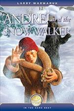 Andrei and the Snow Walker af Linda Hutsell-Manning, Larry Warwaruk