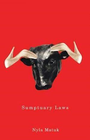 Sumptuary Laws af Nyla Matuk