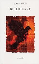 Birdheart af Elana Wolff