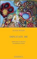 Implicate Me af Elana Wolff