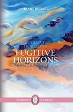 Fugitive Horizons af Henry Beissel