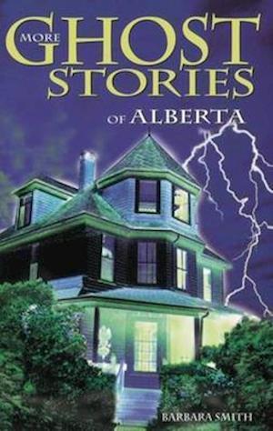 Bog, paperback More Ghost Stories of Alberta af Barbara Smith