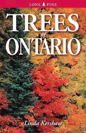 Trees of Ontario af Linda Kershaw