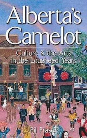 Bog, paperback Alberta's Camelot af Fil Fraser