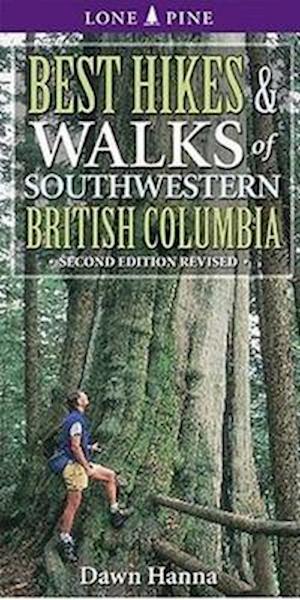 Bog, paperback Best Hikes and Walks of Southwestern British Columbia af Dawn Hanna