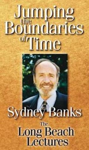 Jumping the Boundaries of Time af Sydney Banks