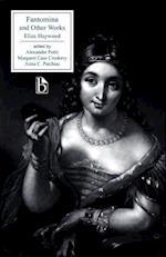 Fantomina and Other Works af Margaret Case Croskery, Eliza Haywood, Eliza Fowler Haywood