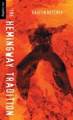 Hemingway Tradition af Kristen Butcher