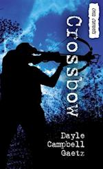 Crossbow af Dayle Gaetz