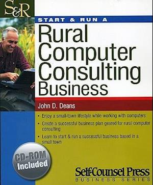 Bog, paperback Start & Run a Rural Computer Consulting Business af John D. Deans