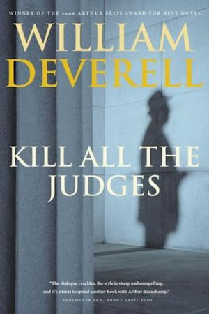 Kill All the Judges af William Deverell