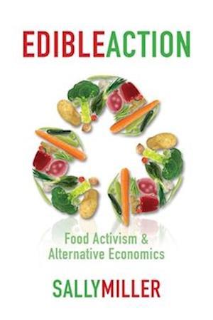 Edible Action af Sally Miller