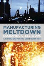 Manufacturing Meltdown af Dorothy E. Smith, D. W. Livingstone, Warren Smith