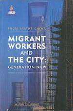 Migrant Workers and the City