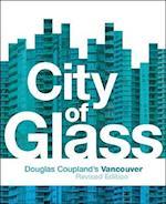 City of Glass af Douglas Coupland