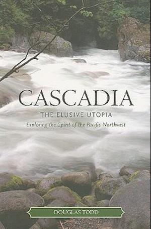 Bog, paperback Cascadia af Douglas Todd