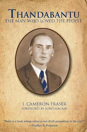 Bog, paperback Thandabantu af J. Cameron Fraser Dmin