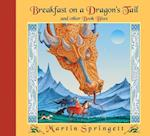Breakfast on a Dragon's Tail