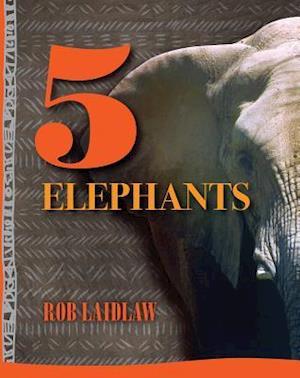 Bog, paperback 5 Elephants af Rob Laidlaw