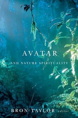 Avatar & Nature Spirituality af Bron Taylor