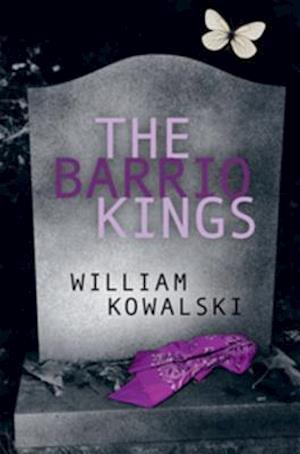 Barrio Kings af William Kowalski