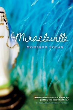 Miracleville af Monique Polak