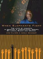 When Elephants Fight af Eric Walters, Adrian Bradbury