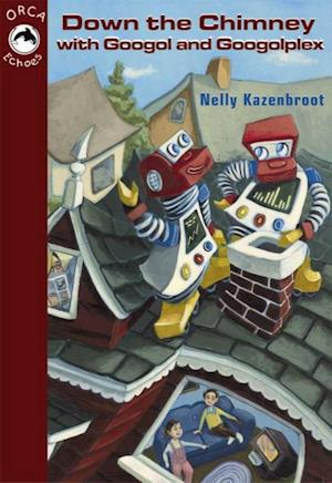 Down the Chimney with Googol and Googolplex af Nelly Kazenbroot