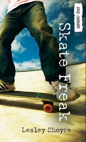 Skate Freak af Lesley Choyce