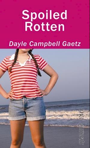 Spoiled Rotten af Dayle Gaetz