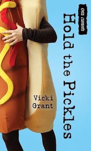 Hold the Pickles af Vicki Grant