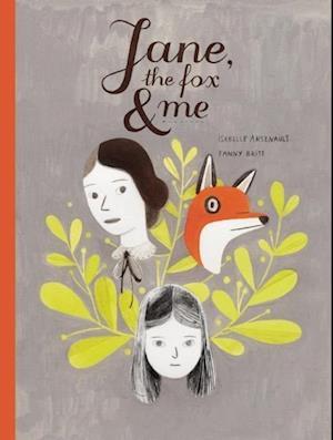 Jane, the Fox & Me af Isabelle Arsenault