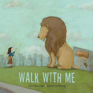Bog, hardback Walk with Me af Jairo Buitrago