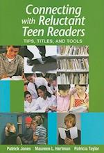 Connecting W/Reluctant Teen Readers af Patricia Taylor, Patrick Jones, Maureen L. Hartman