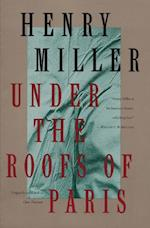 Under the Roofs of Paris (Miller Henry)