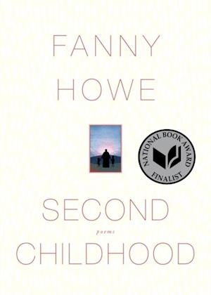 Second Childhood af Fanny Howe