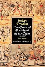 Indian Freedom af Bartolome de Las Casas