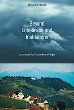 Beyond Loneliness and Institutions af Nils Christie