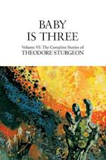 Baby Is Three af Theodore Sturgeon
