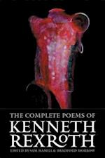 The Complete Poems Of Kenneth Rexroth af Sam Hamill, Bradford Morrow