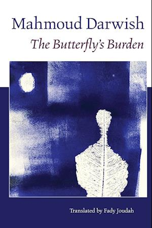 The Butterfly's Burden af Mahmoud Darwish