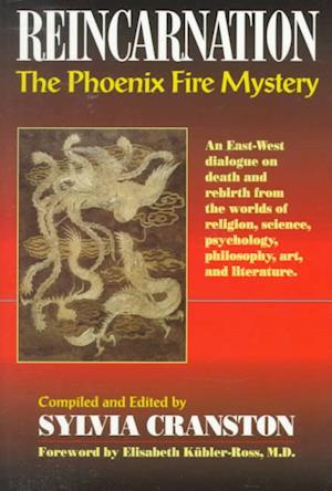 Reincarnation: The Phoenix Fire Mystery af Joseph Head, sylvia cranston