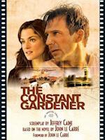 The Constant Gardner af Kenneth Turan, Jeffrey Caine, John Le Carrc)