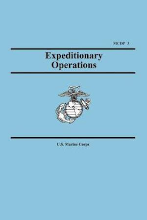 Expeditionary Operations (Marine Corps Doctrinal Publication 3) af U S Marine Corps, United States Marine Corps