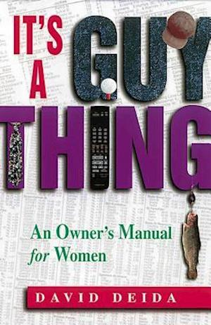 Bog, paperback It's a Guy Thing af David Deida