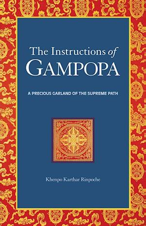 The Instructions of Gampopa af Lama Yeshe Gyamtso, Gampopa