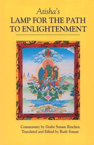 Atisha's Lamp for the Path to Enlightenment af Geshe Sonam Rinchen
