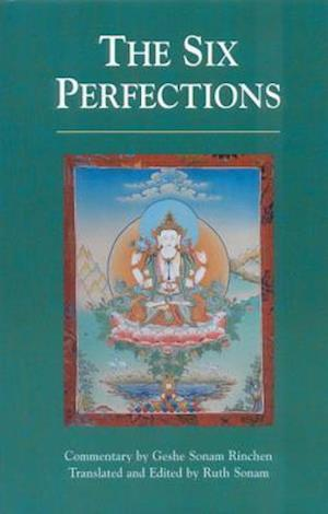 The Six Perfections af Geshe Sonam Rinchen