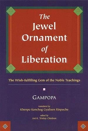 The Jewel Ornament of Liberation af Gampopa