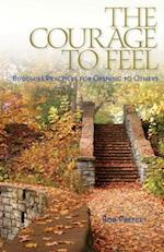 The Courage to Feel af Rob Preece